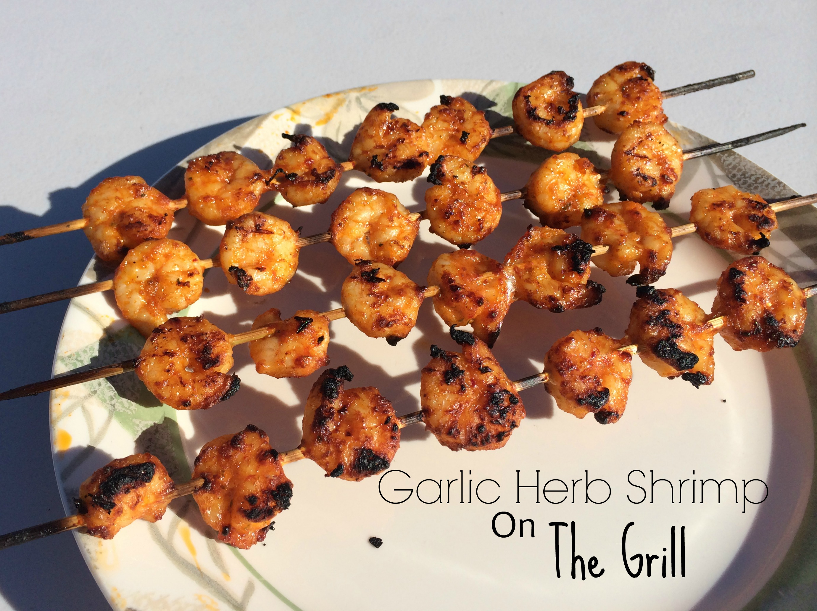 ... exactly what I did — how do I make shrimp on the grill. Easy